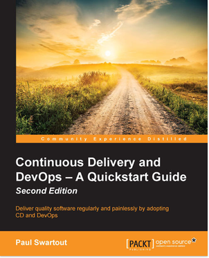 Continuous Delivery and Devops - A Quickstart Guide
